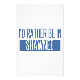 I'd rather be in Shawnee Stationery