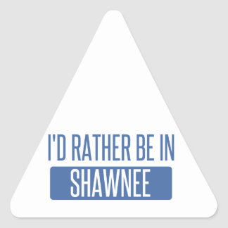 I'd rather be in Shawnee Triangle Sticker