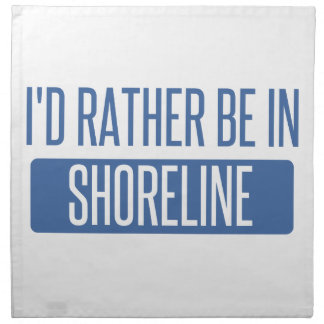 I'd rather be in Shoreline Napkin