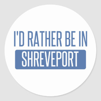 I'd rather be in Shreveport Classic Round Sticker