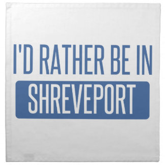 I'd rather be in Shreveport Napkin