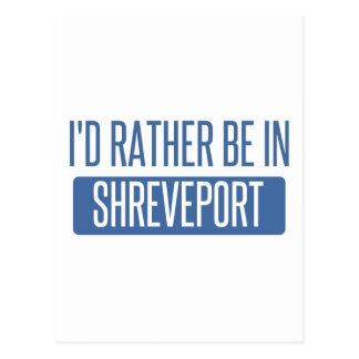 I'd rather be in Shreveport Postcard