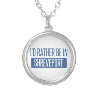 I'd rather be in Shreveport Silver Plated Necklace