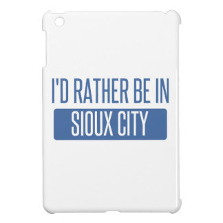 I'd rather be in Sioux City iPad Mini Covers