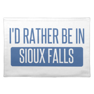 I'd rather be in Sioux Falls Placemat