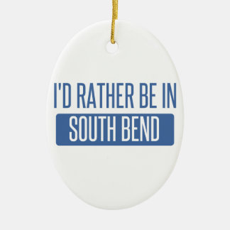 I'd rather be in South Bend Ceramic Ornament