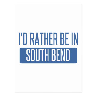 I'd rather be in South Bend Postcard
