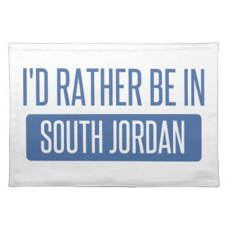 I'd rather be in South Jordan Placemat
