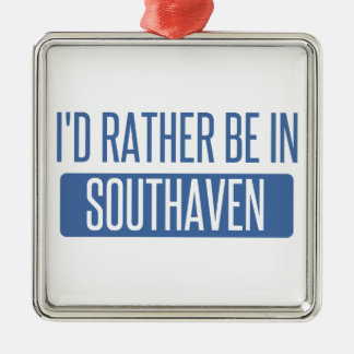 I'd rather be in Southaven Silver-Colored Square Decoration