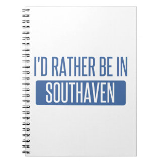 I'd rather be in Southaven Spiral Notebook