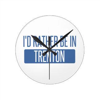 I'd rather be in Trenton Round Clock