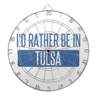I'd rather be in Tulsa Dartboards
