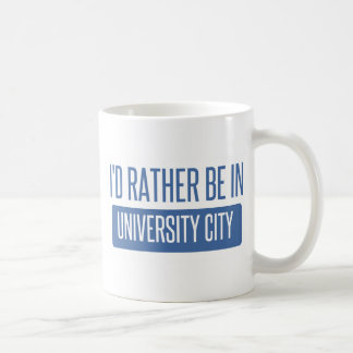 I'd rather be in University City Coffee Mug