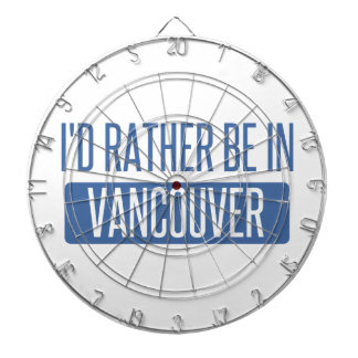 I'd rather be in Vancouver Dartboard