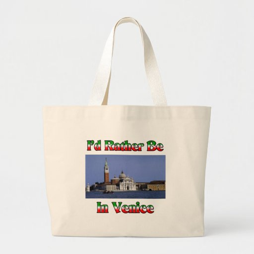 I'd Rather be in Venice Bag