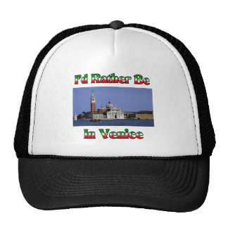 I'd Rather be in Venice Hat