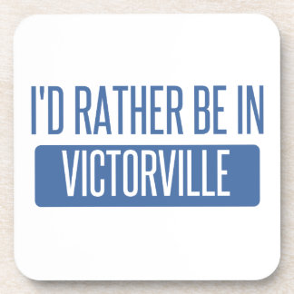 I'd rather be in Victorville Coaster