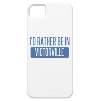 I'd rather be in Victorville iPhone 5 Cover