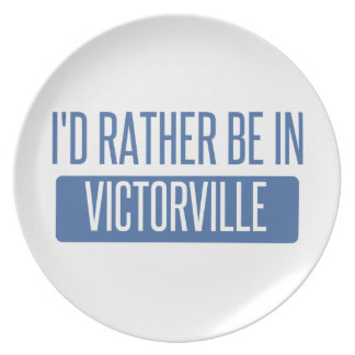 I'd rather be in Victorville Plate