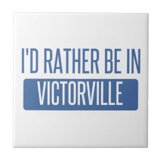 I'd rather be in Victorville Tile