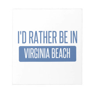 I'd rather be in Virginia Beach Notepad
