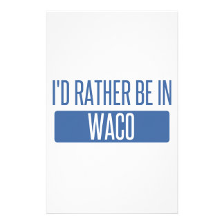 I'd rather be in Waco Stationery