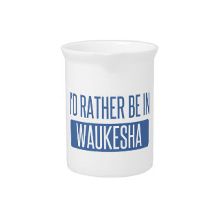 I'd rather be in Waukesha Pitcher