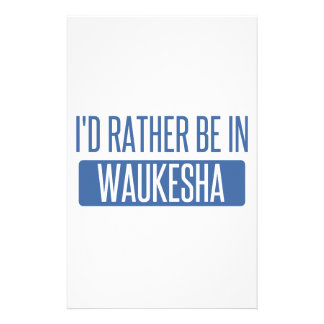 I'd rather be in Waukesha Stationery