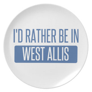 I'd rather be in West Allis Plate