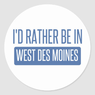 I'd rather be in West Des Moines Classic Round Sticker