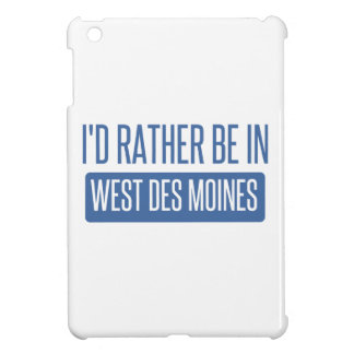 I'd rather be in West Des Moines iPad Mini Cover