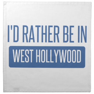 I'd rather be in West Hollywood Napkin