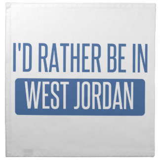 I'd rather be in West Jordan Napkin