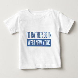 I'd rather be in West New York Baby T-Shirt