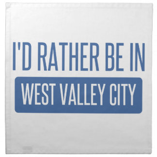 I'd rather be in West Valley City Napkin