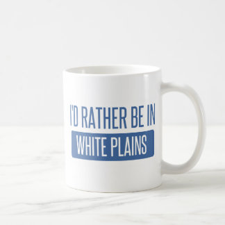 I'd rather be in White Plains Coffee Mug