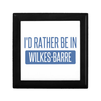 I'd rather be in Wilkes-Barre Gift Box