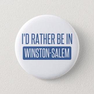 I'd rather be in Winston-Salem 6 Cm Round Badge