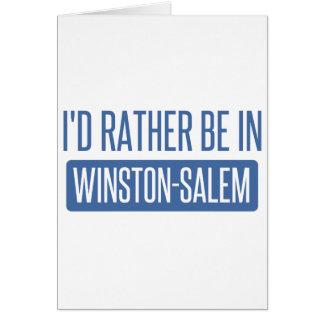 I'd rather be in Winston-Salem Card