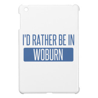 I'd rather be in Woburn iPad Mini Case