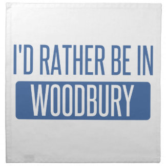 I'd rather be in Woodbury Napkin