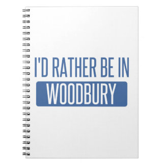 I'd rather be in Woodbury Notebooks