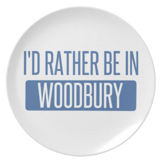 I'd rather be in Woodbury Plate