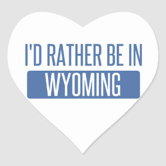 I'd rather be in Wyoming Heart Sticker
