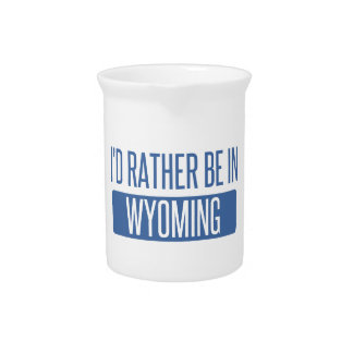 I'd rather be in Wyoming Pitcher
