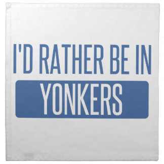 I'd rather be in Yonkers Napkin