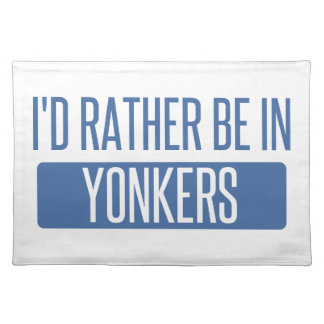 I'd rather be in Yonkers Placemat