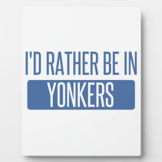 I'd rather be in Yonkers Plaque