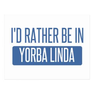 I'd rather be in Yorba Linda Postcard