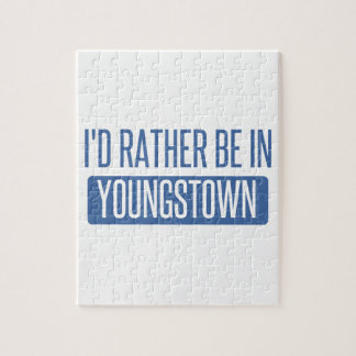 I'd rather be in Youngstown Jigsaw Puzzle